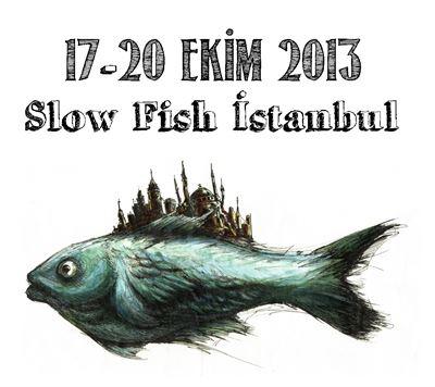 Photo of Slow Fish İstanbul İlk kez Türkiye'de